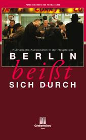 Berlin beißt sich durch