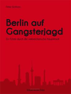 Berlin auf Gangsterjagd