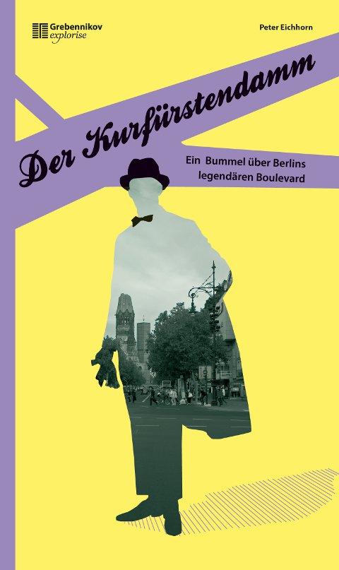 Eichhorn: Der Kurfürstendamm
