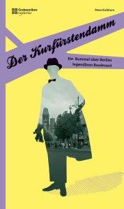 Peter Eichhorn: Der Kurfürstendamm